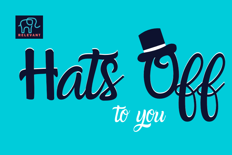 Hats Off to You!