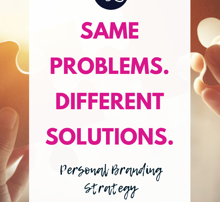 Same Problems, Different Solutions.