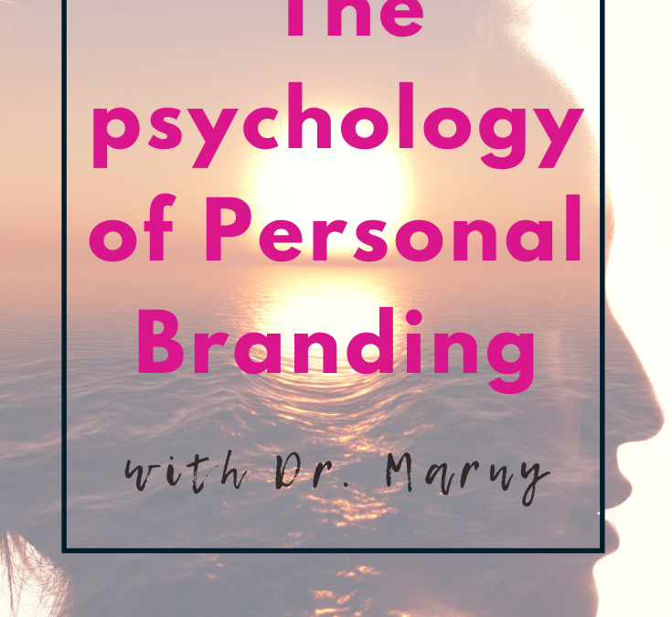 The Psychology of Personal Branding