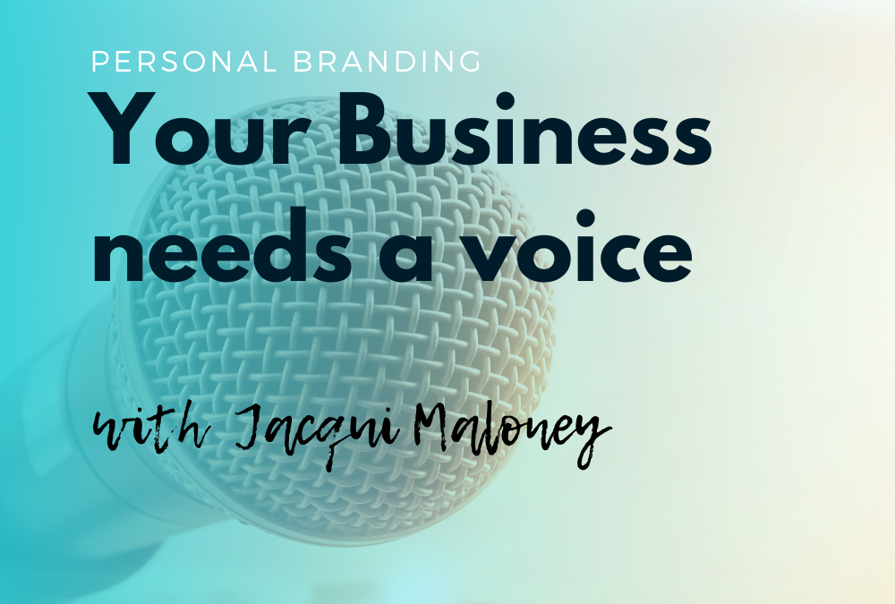 Your business needs a voice with Jacqui Maloney