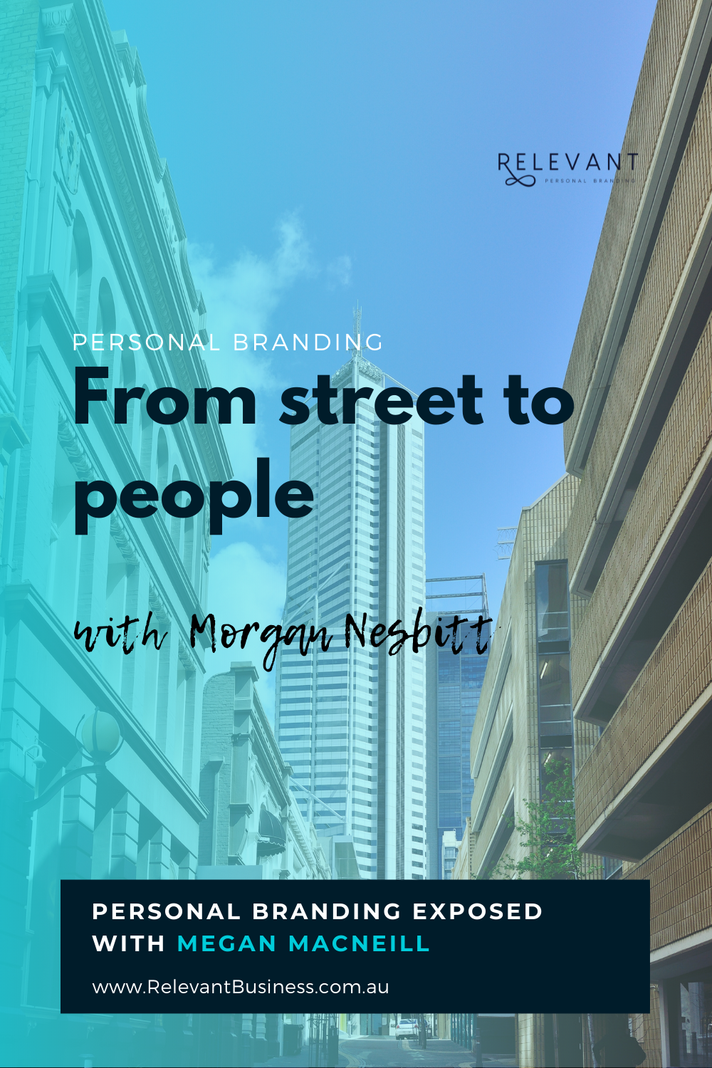 From street to people with Morgan Nesbitt