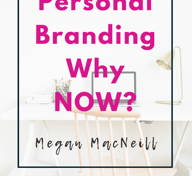Personal Branding is important – even during COVID-19