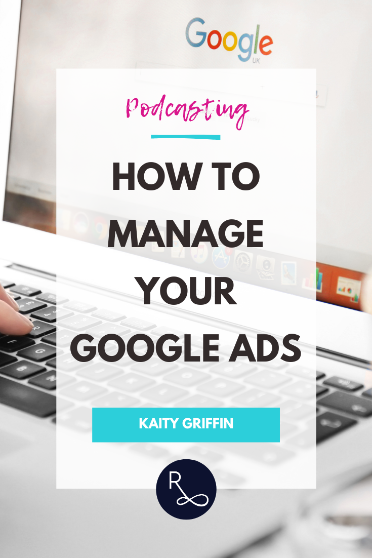 How to manage your google ads