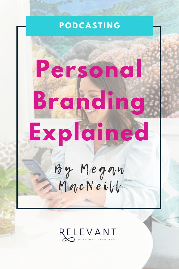Personal Branding Explained