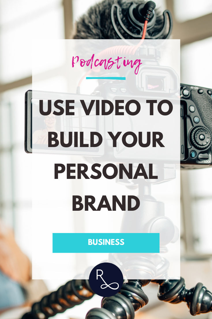 Use video to build your personal brand