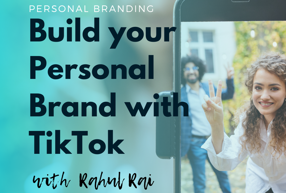 Build your Personal Brand with TikTok
