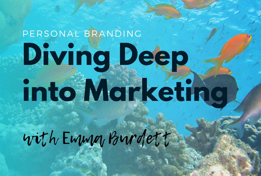 Diving Deep into Marketing