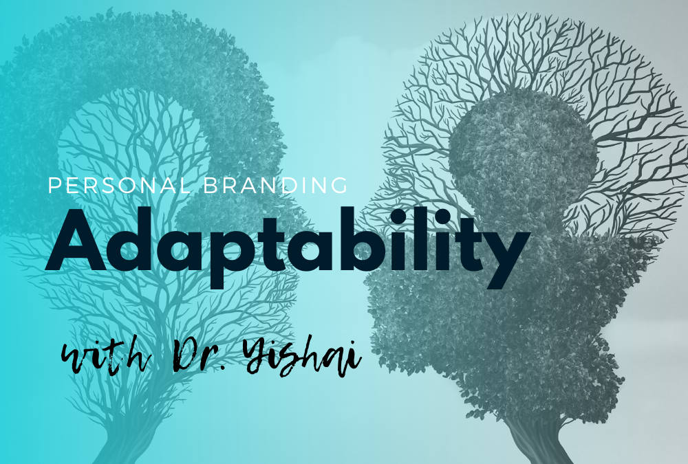 Adaptability with Dr. Yishai
