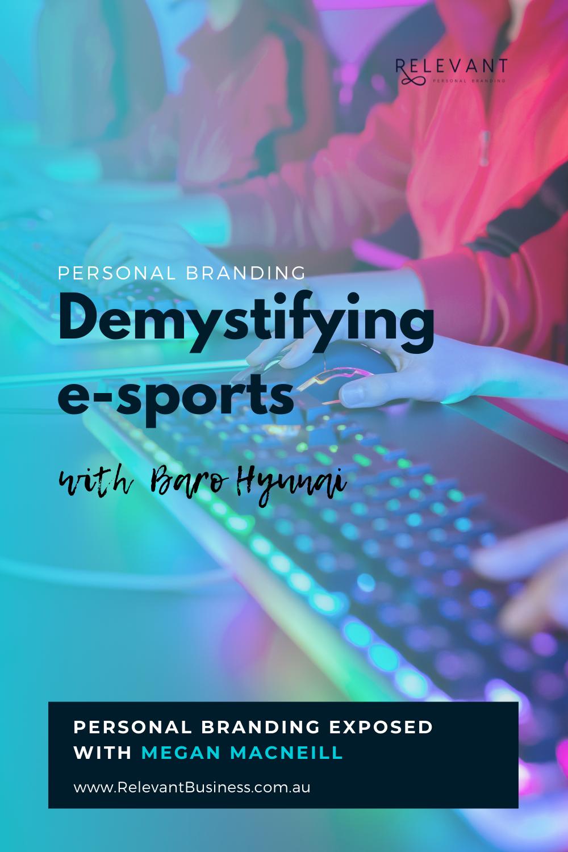 Demystifying e-sports with Baro Hyun