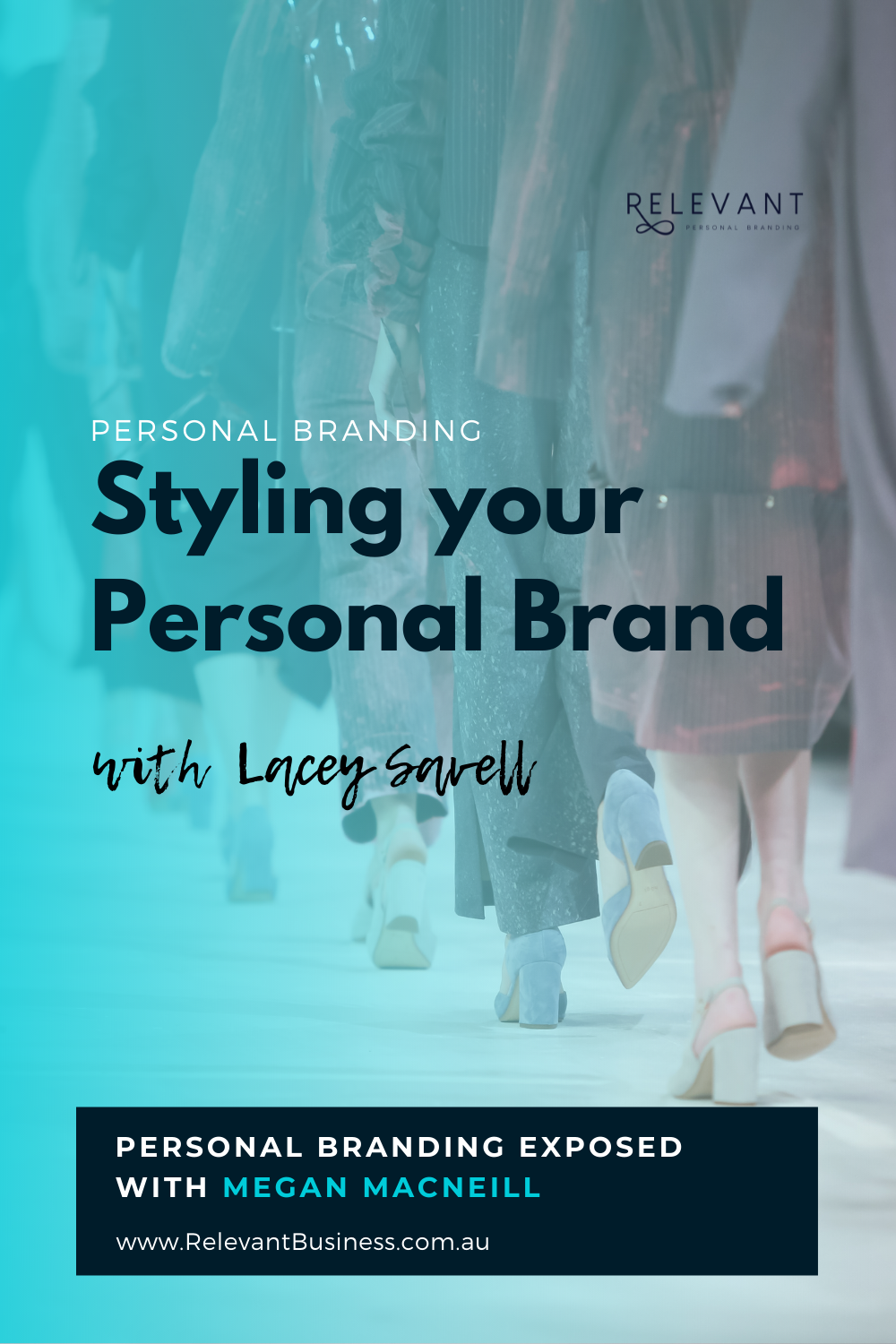 Styling your Personal Brand with Lacey Savell