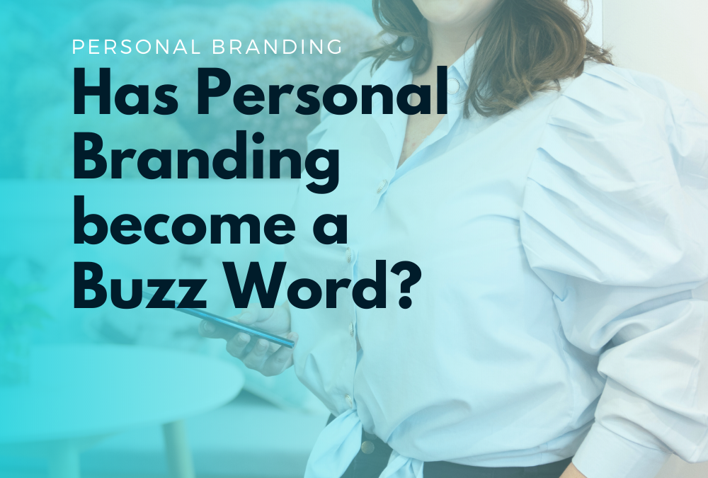 Is Personal Branding just a Buzz word?