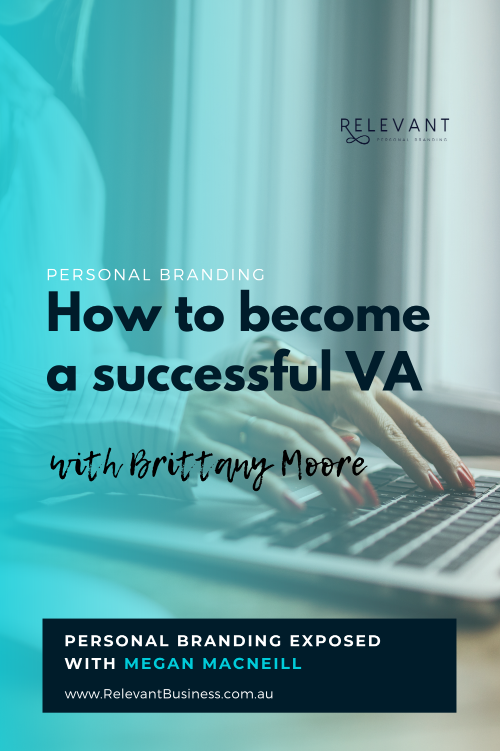 How to become a successful VA with Brittany Moore